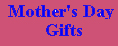 Mother's Day Gift Items